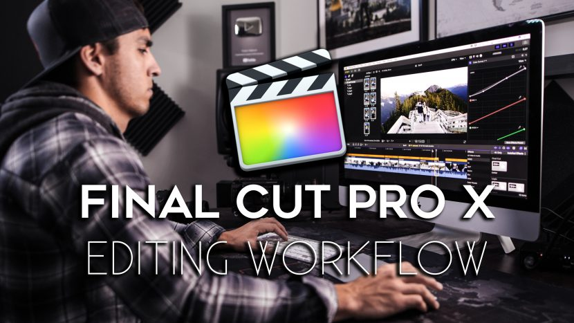 Final Cut Pro X Editing Workflow by Parker Walbeck 1